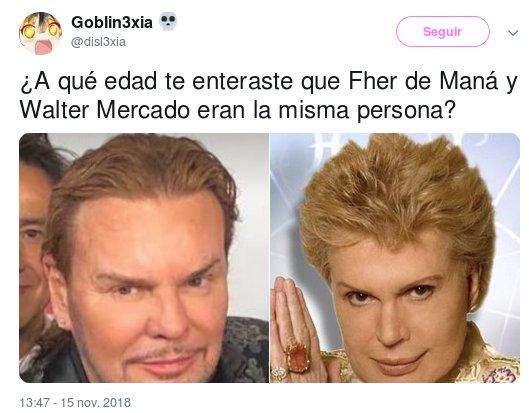 Meme Fher- Walter Mercado
